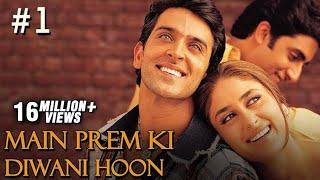 Main Prem Ki Diwani Hoon - 1/17 - Bollywood Movie - Hrithik Roshan & Kareena Kapoor