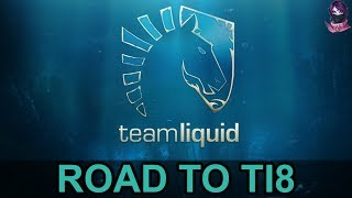 TEAM LIQUID ROAD TO TI8 (The International 8) Highlights Dota 2 by Time 2 Dota #dota2 #ti8 #liquid