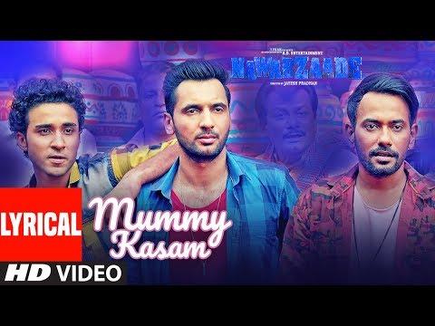 Mummy Kasam Lyrical | NAWABZAADE | Raghav | Punit | Dharmesh | Sanjeeda | Gurinder | Payal  | Ikka