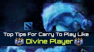 Top Tips For Carry To Play Like A Divine Player