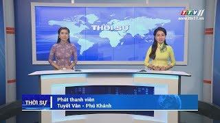TayNinhTV   THỜI SỰ TÂY NINH 17-6-2019   Tin tức hôm nay.