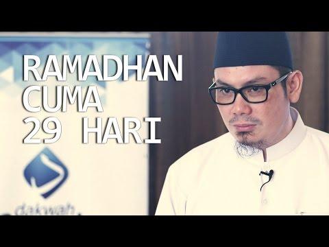 Ceramah Singkat: Ramadhan Cuma 29 Hari - Ustadz Ahmad Zainuddin, Lc