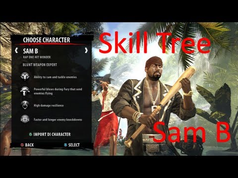 Level Up Faster!!! Custom Skill Tree for Sam B on Dead Island: Riptide