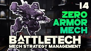 Light Mech With NO ARMOR? Can We Survive?   BATTLETECH 🤖 #14 44 MB