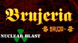 BRUJERIA - Bruja- (audio)