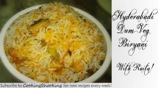 Hyderabad Biryani - HYDERABADI DUM VEG BIRYANI