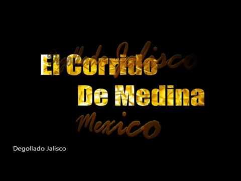 El Corrido De Medina El Potrillo De La Sierra