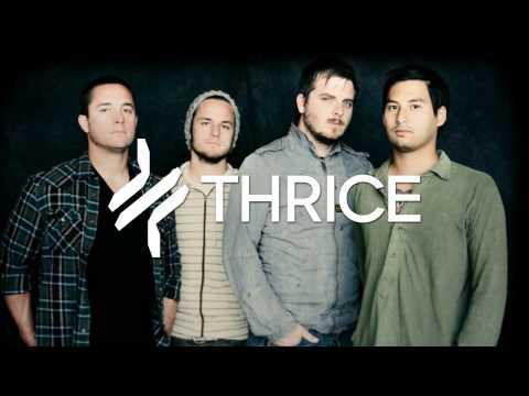 Thrice - Kill Me Quickly