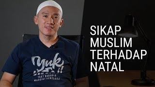 Download Lagu Sikap Muslim Terhadap Natal Gratis STAFABAND