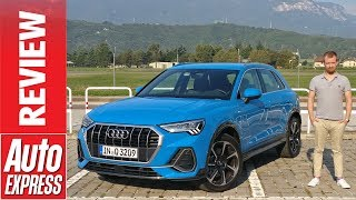 New Audi Q3 review - 2018 SUV aims to outclass the BMW X1 and Volvo XC40