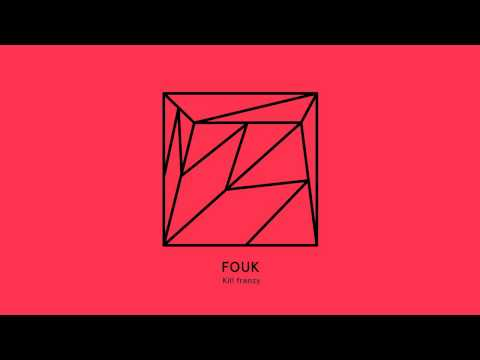 Fouk - Kill frenzy