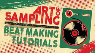 Art of Sampling Beat Making Tutorial #4: Sampling With Ableton Drum Rack