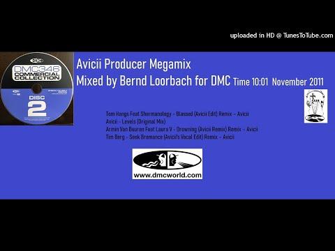 Avicii Producer Megamix (DMC Mix by Bernd Loorbach November 2011)