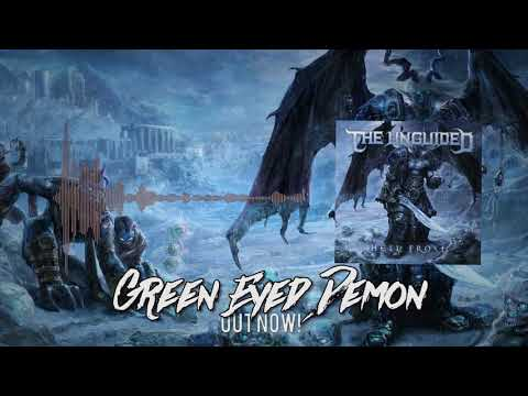 The Unguided - Green Eyed Demon