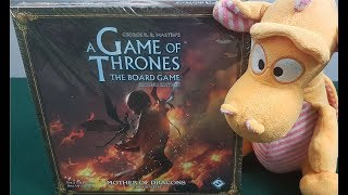 Game of Thrones: The Board Game: Mother of Dragons - Unboxing