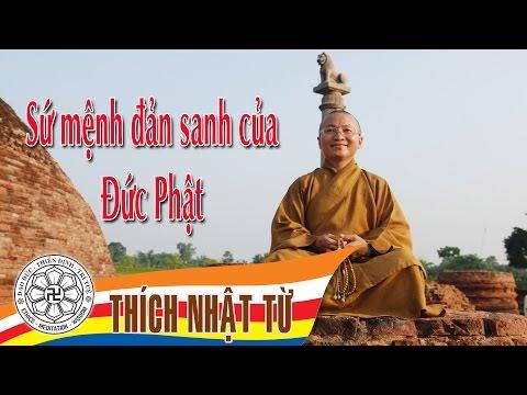 Sứ mệnh đản sanh của đức Phật