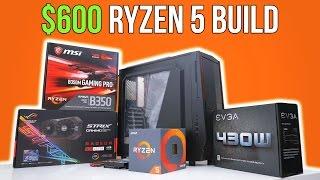 $600 Ryzen 5 Gaming PC | Time Lapse Build