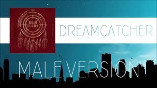 Dreamcatcher - GOOD NIGHT [MALE VERSION]