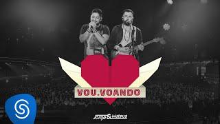 download musica Jorge & Mateus - Vou Voando - Como Sempre Feito Nunca Vídeo