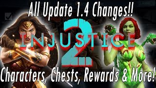 All Update 1.4 Changes!! NEW Characters, Premium Chests, Arena & Daily Rewards – Injustice 2 Mobile!