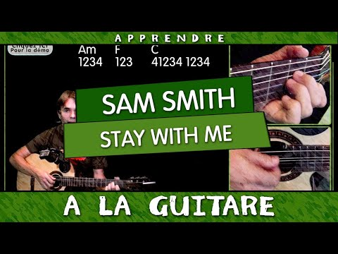 Apprendre Stay With Me de Sam Smith à la guitare
