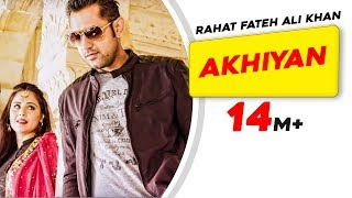 Mirza Jatt 2012 - Rahat Fateh Ali Khan - AKHIYAN Full Song - 2012 MIRZA The Untold Story HD  - Brand New Punjabi Song