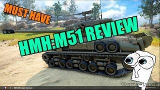 New Tier 8 HMH:M51 Tank Review (World Of Tanks Xbox)