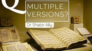 Video: Were There Multiple Versions of the Quran? - Shabir Ally