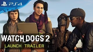Watch Dogs 2  Launch Trailer
