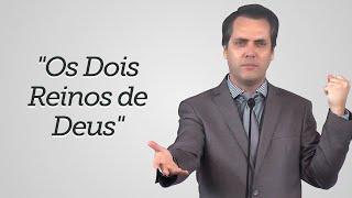 """""""Os Dois Reinos de Deus"""" - Leandro Lima"""