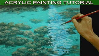 Acrylic Painting Tutorial on How to Paint Shallow Sea with Underwater Rocks and Sand Easy and Basic