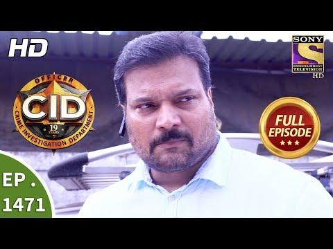 CID - सी आई डी - Ep 1471 - Full Episode - 28th October, 2017 thumbnail