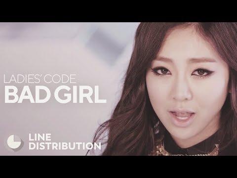 LADIES' CODE - Bad Girl (Line Distribution)