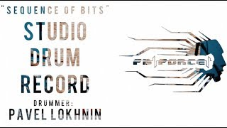 "Studio Drum Record - ""Sequence Of Bits"". performed and recorder by Pavel Lokhnin"