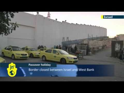 Passover Holiday Security: Israel closes West Bank border temporarily for Jewish holiday