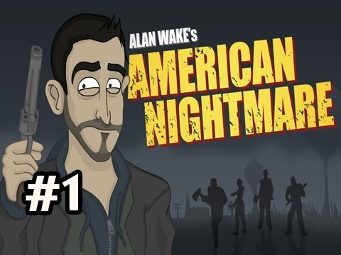 Alan Wake's American Nightmare Walkthrough Ep.1: Derp Darkness