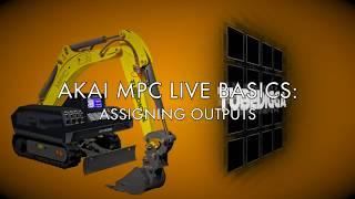 AKAI MPC LIVE BASICS: Assigning Outputs