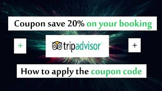 Tripadvisor coupon save 20% off on your booking