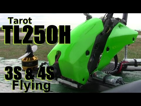 Tarot TL250H FPV Racer Built and Flying with 3S & 4S Review