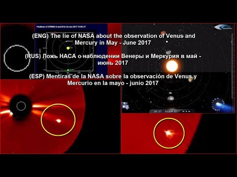 The lie of NASA about the observation of Venus and Mercury in May - June 2017 (ENG, RUS, ESP)