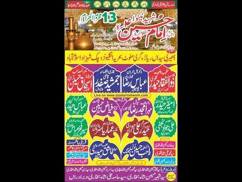 Live Mjalis 13 Muharam Dheri Syedan Behria Enclave Islamabad 2019