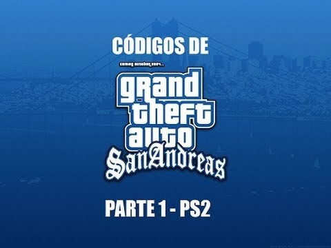 CODIGOS DO GTA SAN ANDREAS-PS2