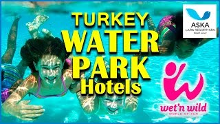 Aska Lara Resort & Spa Wet & Wild Aqualand Antalya