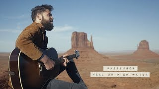 download lagu Passenger | Hell Or High Water (Official Video) gratis