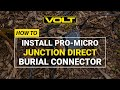 How to Install VOLT® Pro Micro-Junction Direct Burial Connector 5 Way | 2 Pack