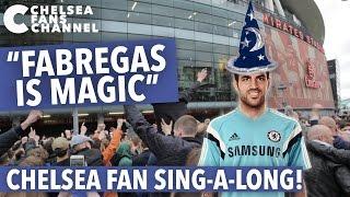 FABREGAS IS MAGIC SONG - Chelsea Fan Sing-A-Long - Chelsea Fans Channel