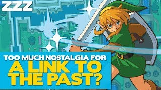 Too Much Nostalgia for A Link to the Past? - ZZZ 1