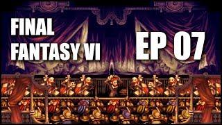 Final Fantasy VI Gameplay Español | Parte 07