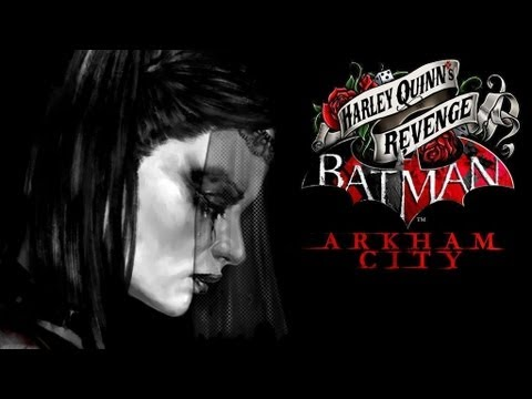 Batman: Arkham City - Harley Quinn's Revenge DLC - Walkthrough (Part 1)