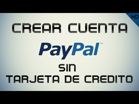 Como Crear Cuenta Paypal Para Menores De Edad y Sin Tarjeta De Credito 2014